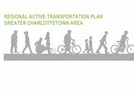 Regional Active Transportation Plan,  Greater Charlottetown Area