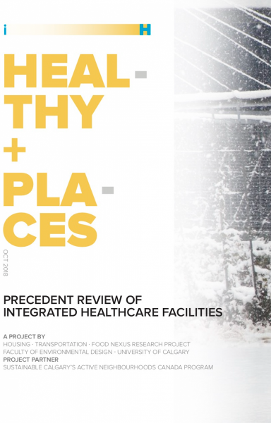 Healthy Places: Precedent Review of Integrated Healthcare Facilities